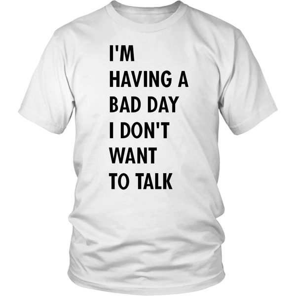 Bad Day Shirt