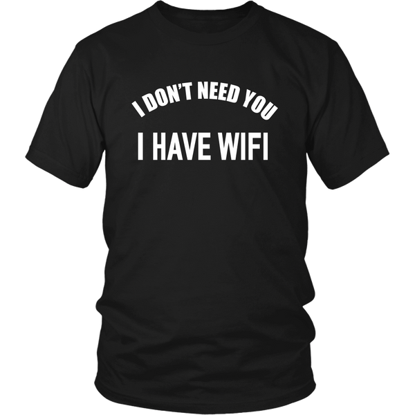 I Have Wifi Shirt