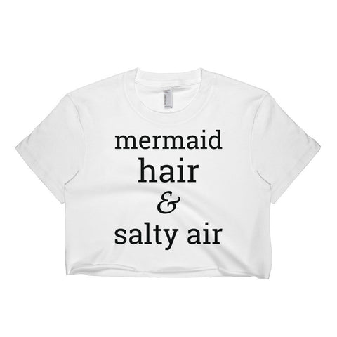 """Mermaid Hair Salty Air"" Short sleeve crop top"