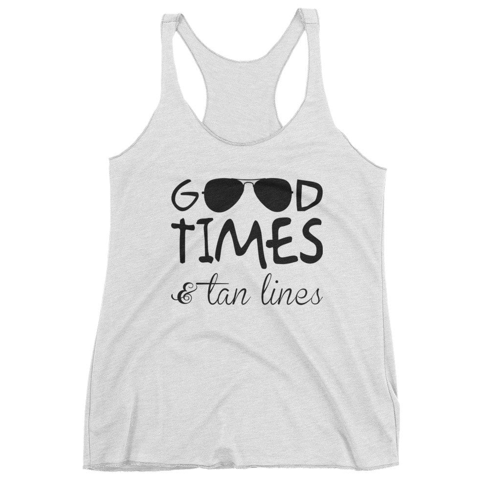 """Good Times Tan Lines"" Women's tank top"