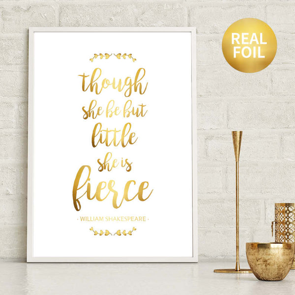 Rose Gold Foil Nursery Print Though She Be But Little She Is Fierce