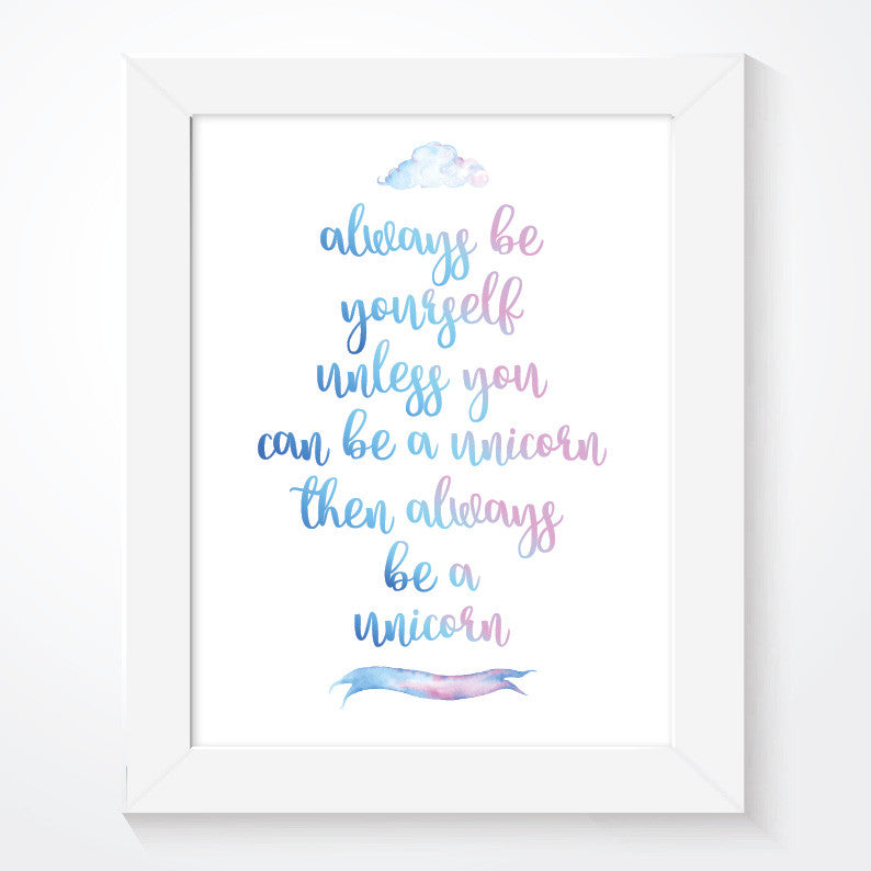 Always Be Yourself Unicorn Quote - Couture Moments