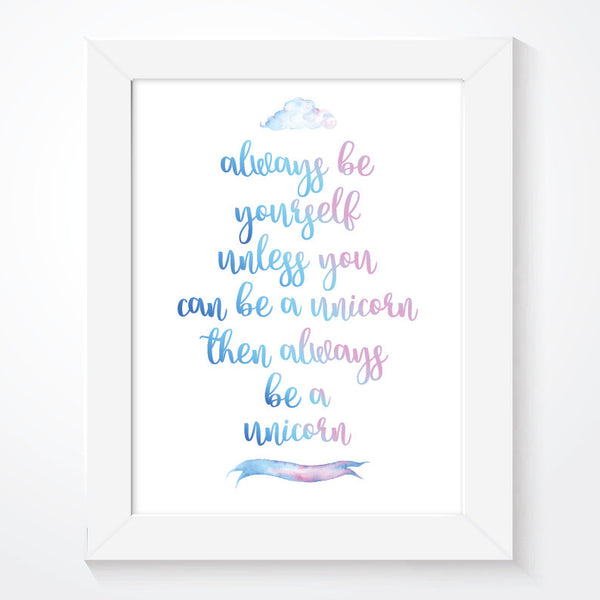 Always Be Yourself Unicorn Girls Print