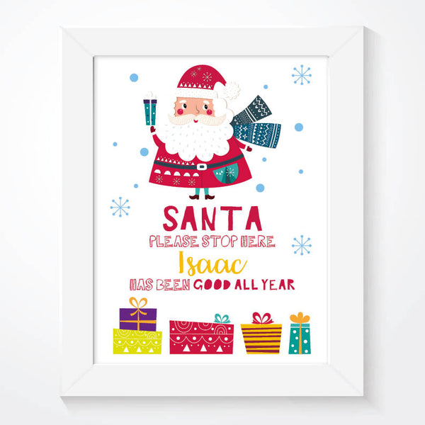 Personalised Christmas Santa Please Stop Here Print