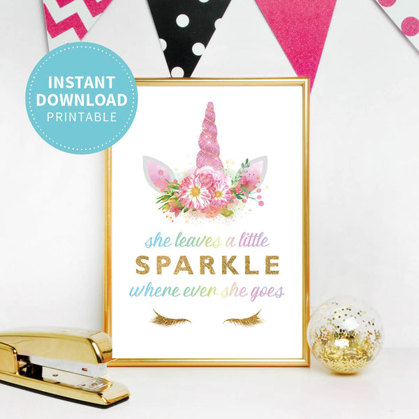 Unicorn Birthday Party Sign - She Leaves A Little Sparkle Where Ever She Goes