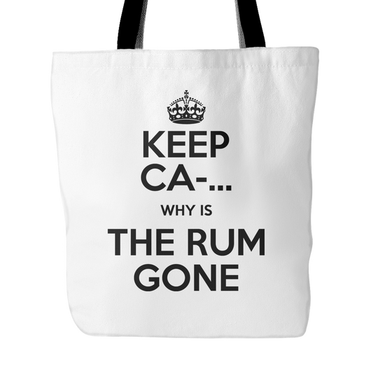 Why Is The Rum Gone Tote Bag, 18