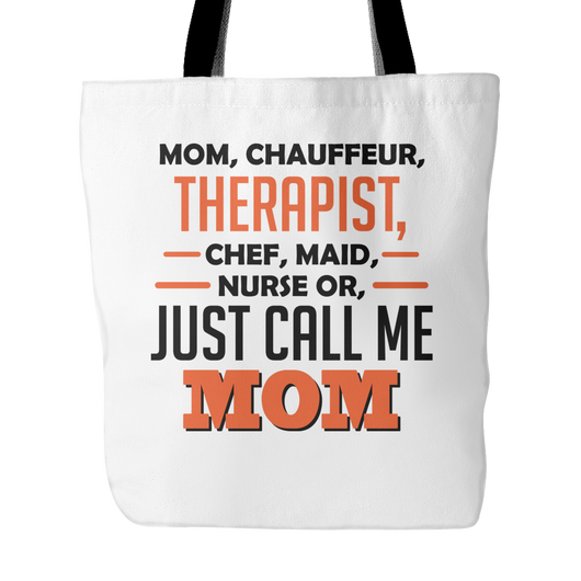 Just Call Me Mom Tote Bag, 18 inches x 18 inches