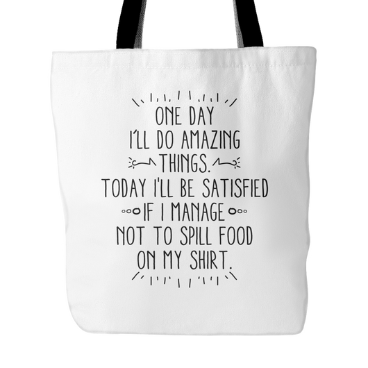 One Day I'll Do Amazing Things Tote Bag, 18