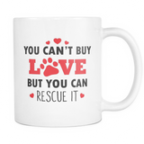 You Can't Buy Love Coffee Mug, 11 Ounce