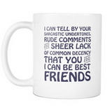 You And I Can Be Best Friends Coffee Mug, 11 Ounce
