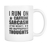 I Run On Caffeine Sarcasm Coffee Mug, 11 Ounce