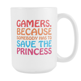 Gamers Save The Princess Coffee Mug, 15 Ounce