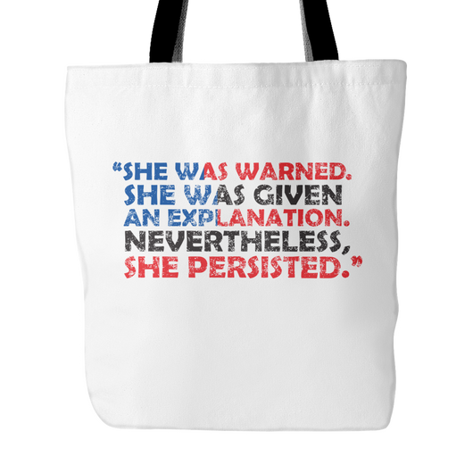 She Was Warned. She Persisted. Tote Bag, 18 inches x 18 inches
