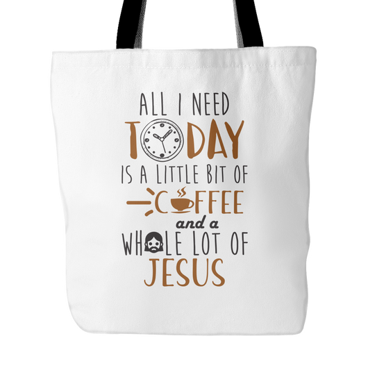 I Need Coffee And Whole Of Jesus Tote Bag, 18 inches x 18 inche