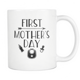 First Mother's Day Coffee Mug, 11 Ounce