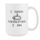 I Game Therefore I Am Coffee Mug, 15 Ounce