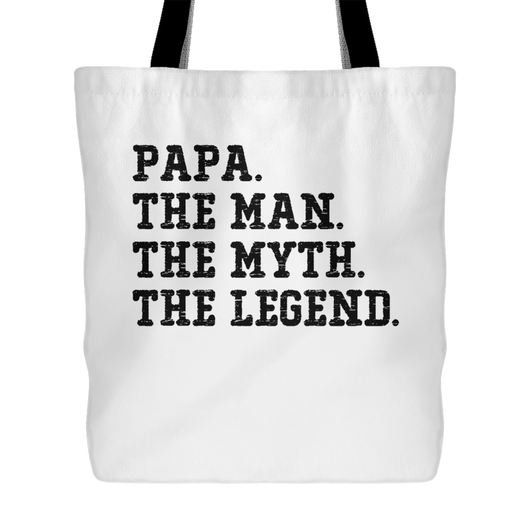 Papa. The Man. The Myth. The Legend Tote Bag, 18 inches x 18 in