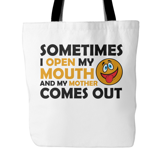 Sometimes I Open My Mouth Tote Bag, 18 inches x 18 inches