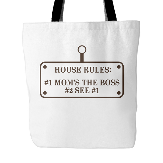 House Rules: Mom's The Boss Tote Bag, 18 inches x 18 inches