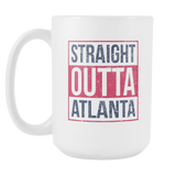 Straight Outta Atlanta Baseball Coffee Mug, 15 Ounce