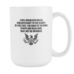 A Well Regulated Militia Coffee Mug, 15 Ounce