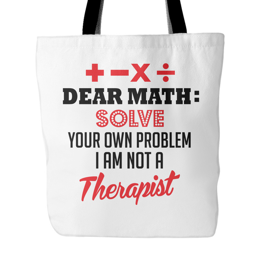 Dear Math: Solve Your Own Problem Tote Bag, 18