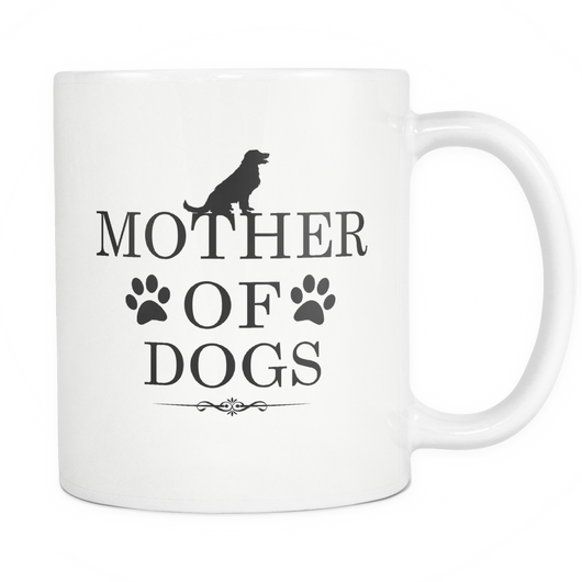 Mother Of Dogs Coffee Mug, 11 Ounce
