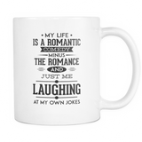My Life Is A Romantic Comedy Coffee Mug, 11 Ounce