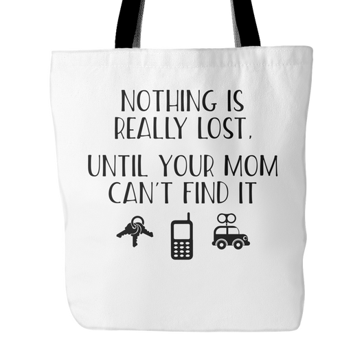 Nothing Is Really Lost Until Tote Bag, 18 inches x 18 inches
