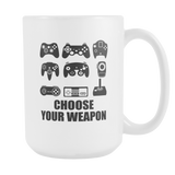 Choose Your Weapon 2 Coffee Mug, 15 Ounce