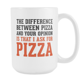 The Difference Between Pizza Coffee Mug, 15 Ounce