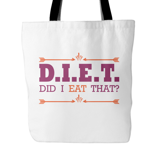 DIET Did I Eat That Tote Bag, 18