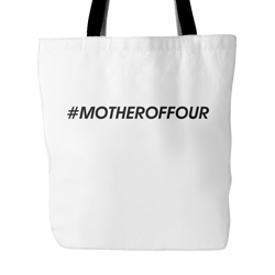 #MOTHEROFFOUR Tote Bag, 18 inches x 18 inches