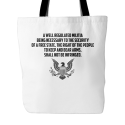 A Well Regulated Militia Tote Bag, 18 inches x 18 inches