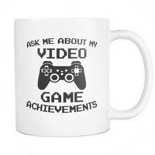 Ask Me About My Video Game Achievements Coffee Mug, 11 Ounce