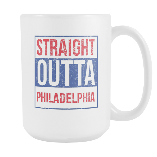 Straight Outta Philadelphia Baseball Coffee Mug, 15 Ounce