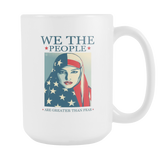 We The People Are Greater Than Fear Coffee Mug, 15 Ounce
