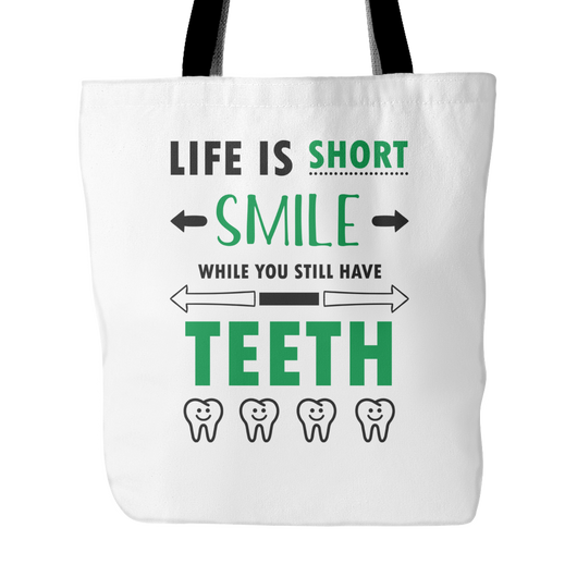 Life Is Short SMILE Tote Bag, 18