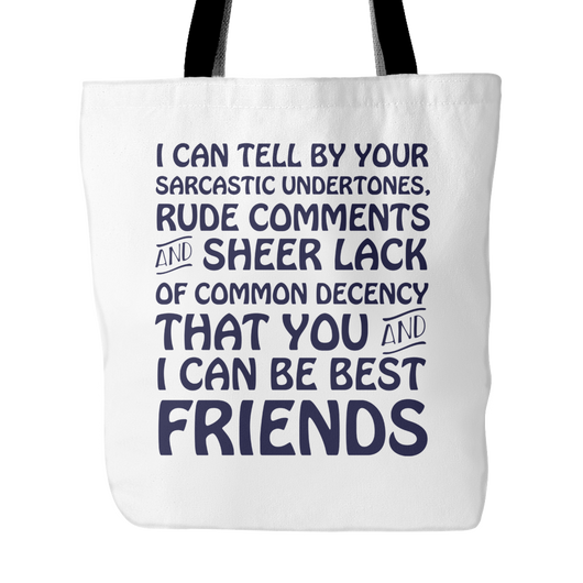You And I Can Be Best Friends Tote Bag, 18