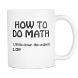 How To Do Math Coffee Mug, 11 Ounce