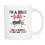 I'm A Biker Dad Coffee Mug, 11 Ounce