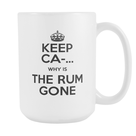 Why Is The Rum Gone Coffee Mug, 15 Ounce