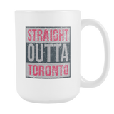 Straight Outta Toronto Basketball Coffee Mug, 15 Ounce