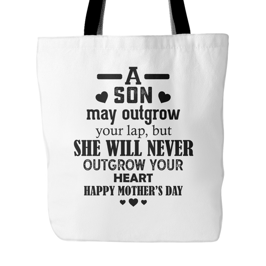 A Son May Outgrow Your Lap Tote Bag, 18 inches x 18 inches