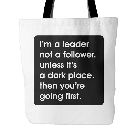 I'm A Leader Not A Follower Tote Bag, 18