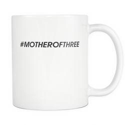 #MOTHEROFTHREE Coffee Mug, 11 Ounce