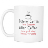 Before Coffee After Coffee Coffee Mug, 11 Ounce