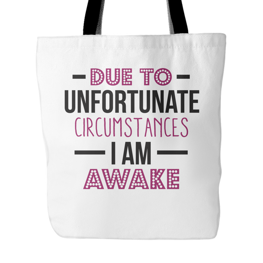 I Am Awake Tote Bag, 18