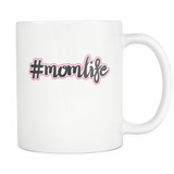 #Momlife Coffee Mug, 11 Ounce