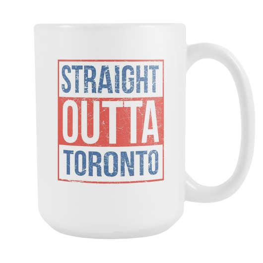 Straight Outta Toronto Baseball Coffee Mug, 15 Ounce